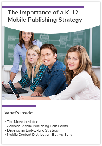 Whitepaper on the importance for k-12 mobile publishing strategy by MagicBox™