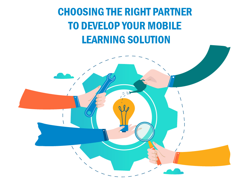 Choosing the right partner to develop your mobile learning solution