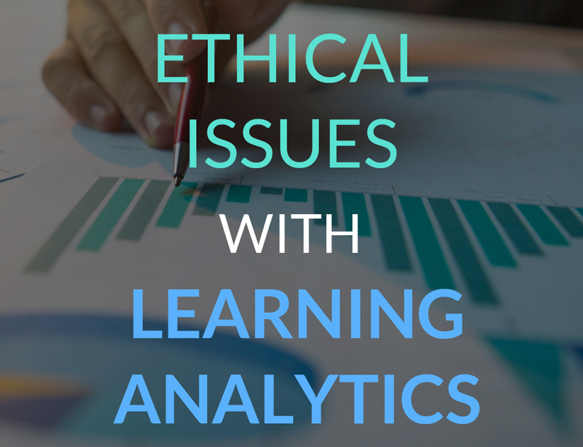 Ethical Issues with Learning Analytics