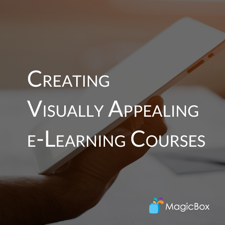 Creating Visually Appealing e-Learning Courses